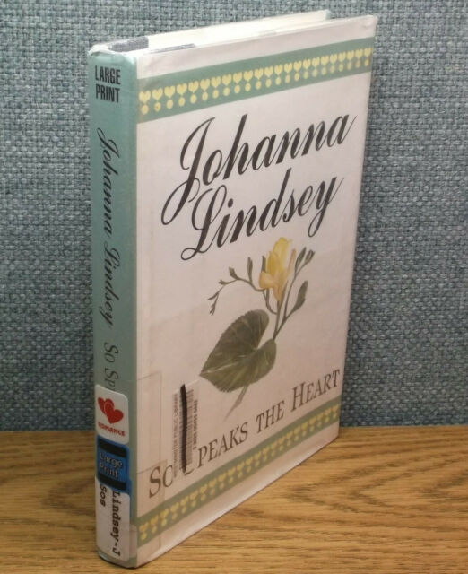 SO SPEAKS THE HEART Johanna Lindsey LARGE PRINT Hardcover 10th Century France
