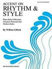 Accent on Rhythm & Style  : Early to Mid-Intermediate Level by Willis Music Company (Paperback / softback, 2005)