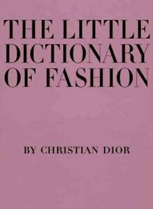 Little-Dictionary-of-Fashion-A-Guide-to-Dress-Sense-for-Every-Woman-Hardco