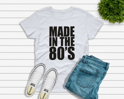 Fabriqué dans les années 80 T-Shirt Hommes Femmes Enfants Vendeur Britannique Free Post années 80 Baby