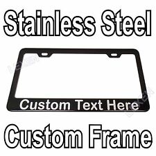 Custom Printed Black Stainless Steel License Plate Frame With YOUR TEXT a