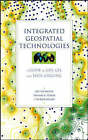 Integrated Geospatial Technologies: A Guide to GPS, GIS and Data Logging by Jeff Thurston, J. Patrick Moore, T. K.  Poiker (Hardback, 2003)
