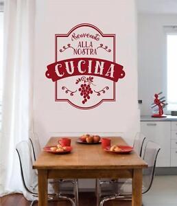 Benvenuto Alla Nostra Cucina Italian Vinyl Decal Wall ...