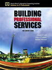 Building Professional Services: The Sirens' Song by Steve O'Connor, Mitchel Peterson, Thomas Lah (Paperback, 2002)