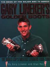 Gary's Golden Boots Gary Lineker, Stan Hey Very Good Book