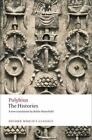 Oxford World's Classics: The Histories by Polybius, Robin Waterfield and Brian McGing (2010, Paperback)