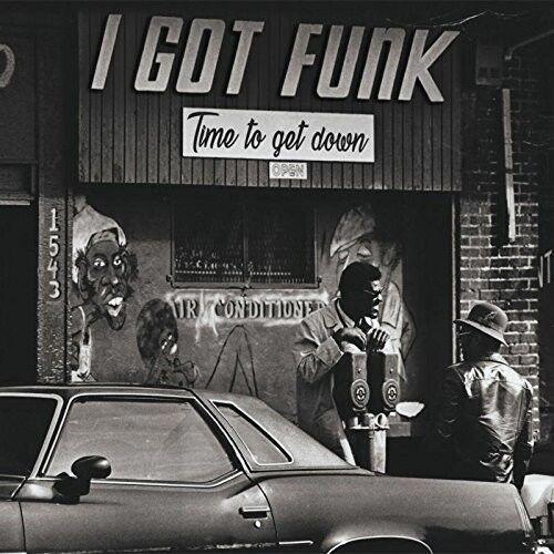 Various Artists - I Got Funk: Time To Get Down / Various [New Vinyl LP] UK - Imp