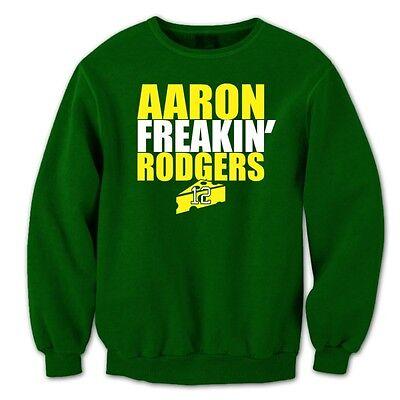 Arron Freaking Rodgers Packers  Funny  Jersey Forest Green Crewneck Sweatshirt