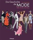 Die Geschichte der Mode von N. J. Stevenson (2011, Gebundene Ausgabe)