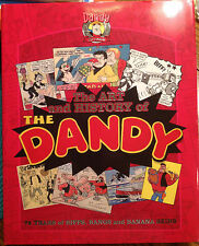 The Art and History of the Dandy: 75 Years of Biffs, Bangs and Banana Skins NEW