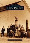 Eden Prairie by Marie Berger Wittenberg (Paperback / softback, 2003)