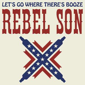 REBEL-SON-BAND-034-LET-039-S-GO-WHERE-THERE-039-S-BOOZE-034-BRAND-NEW-2020-CD-ALBUM-SEALED