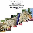 Steinzeugen aus 500 Millionen Jahren Erdgeschichte im Park der Sinne Laatzen von Jochen Lepper und Michaela Dominik (2012, Taschenbuch)