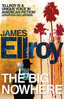 The Big Nowhere by James Ellroy (Paperback, 2011)