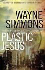 Plastic Jesus by Wayne Simmons (Paperback, 2013)