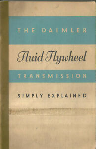 Daimler Fluid Flywheel Transmission Simply Explained Booklet