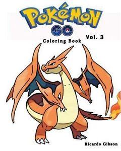 POKEMON GO : Coloring Book Series (Vol. 3) : Coloring Book ...