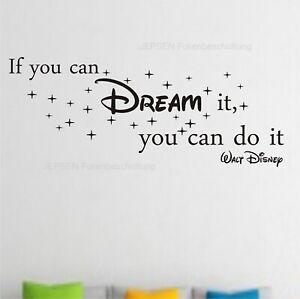 If-you-can-DREAM-it-you-can-do-it-Wandtattoo-80x28cm-Z245-Sprueche-Walt-Disney