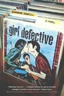Girl Defective by Simmone Howell (Hardback, 2015)