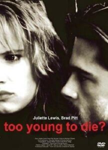 Too-Young-to-Die-DVD-NEUF-SOUS-BLISTER-Brad-Pitt-Juliette-Lewis