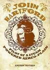 J.Hartford: Pilot of a Steam Powered Aereo-plain von Andrew Vaughan (2013, Gebunden)