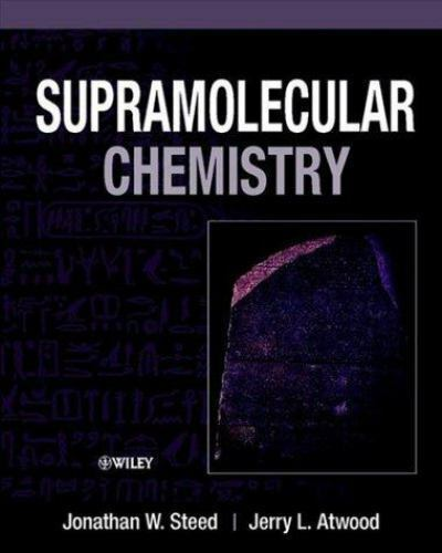 Supramolecular Chemistry by Jerry L. Atwood and Jonathan W. Steed (2000)