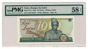 ZAIRE-banknote-10-ZAIRES-1982-PMG-AU-58-EPQ