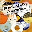Various Artists - Rockabilly Acetates (2009)