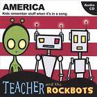 America by Teacher & the Rockbots (CD, Aug-2005, CD Baby (distributor))