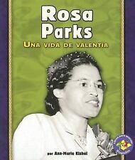 Rosa Parks: Una Vida de Valentia (Libros Para Avanzar-Biografias (Pull-ExLibrary