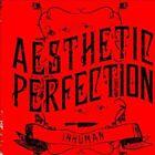 Inhuman [Single] by Aesthetic Perfection (CD, Jan-2012, Metropolis)
