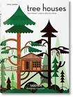 Tree Houses. Fairy Tale Castles in the Air von Philip Jodidio (2017, Taschenbuch)