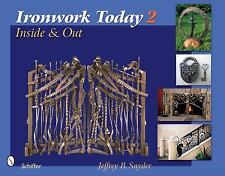 Ironwork Today: Inside and Out - Vol II/blacksmithing
