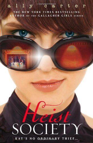 Heist Society By Ally Carter
