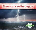 Truenos y Relampagos (Thunder and Lightning) by Grace Hansen (Hardback, 2015)