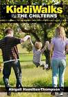 Kiddiwalks in the Chilterns by Abigail Hamilton-Thompson (Paperback, 2011)