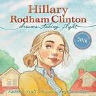 Hillary Rodham Clinton: Dreams Taking Flight by Kathleen Krull (Hardback, 2015)