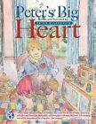 Peter's Big Heart by Peter McLaughlin (Paperback, 2013)
