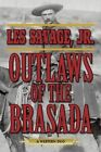 Outlaws of the Brasada: A Western Duo by Les Savage (Paperback, 2014)