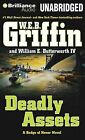 Deadly Assets by W E B Griffin, William E Butterworth (CD-Audio, 2015)