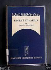 Jacques Delesalle Liberté et Valeur. (Essais Philosophiques 5) 1950