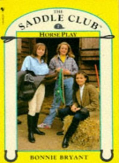 Horse Play (Saddle Club) By Bonnie Bryant