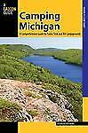 State Camping: Camping Michigan : A Comprehensive Guide to Public Tent and RV Campgrounds by Kevin Revolinski (2013, Paperback)
