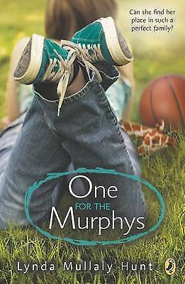 One for the Murphys by Lynda Mullaly Hunt (Paperback, 2004)
