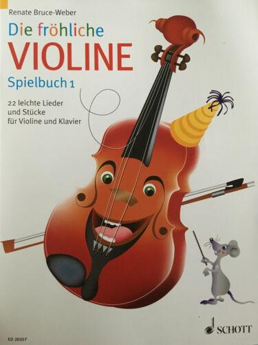 Spielbuch 1-22 leichte Lieder für Violine und Klavier Die fröhliche Violine