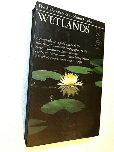 1985 AUDUBON SOCIETY WETLANDS BOOK & NATURE GUIDE