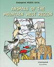 Animals of the Mountain West Region by Pruett Publishing Company (Paperback / softback, 2010)