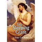 The Sleeping Giant 9781425775902 by Elder Carl Roller Paperback