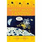 The First Moon Landing by Gillian Clements (Paperback, 2014)