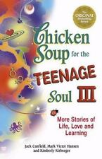 Chicken Soup for the TEENAGE Soul III  young adult teens 100 + stories